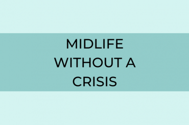 Midlife Without Crisis