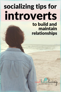 Introvert Tips to Build and Maintain Relationships