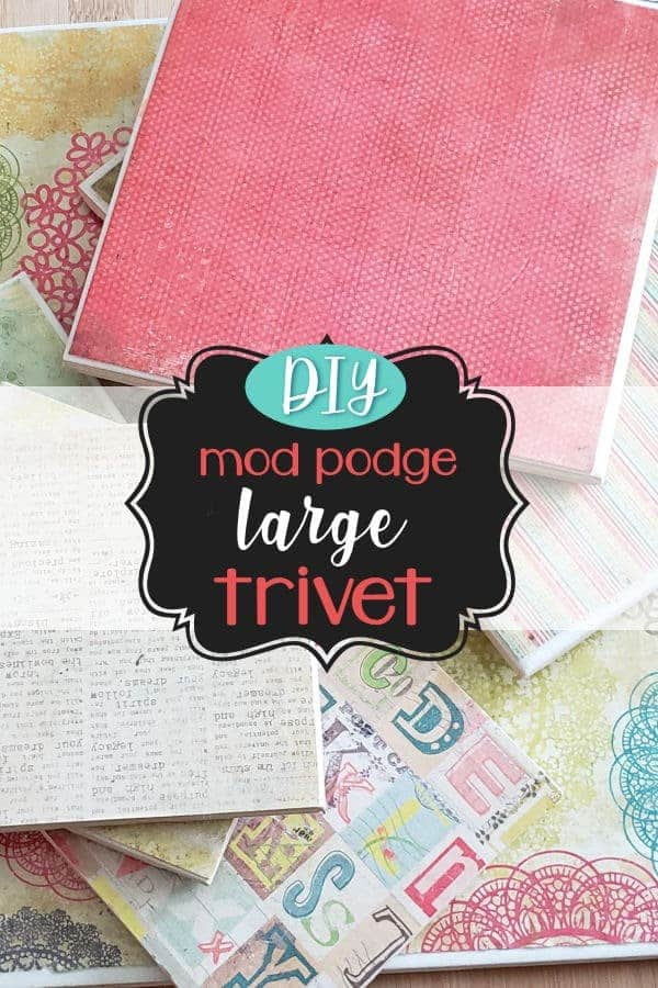 DIY Mod Podge Large Trivet