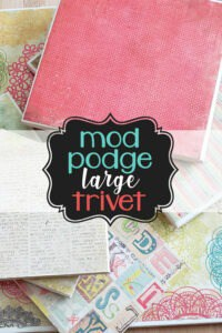 Cool Bean Living DIY Mod Podge Large Trivet Craft