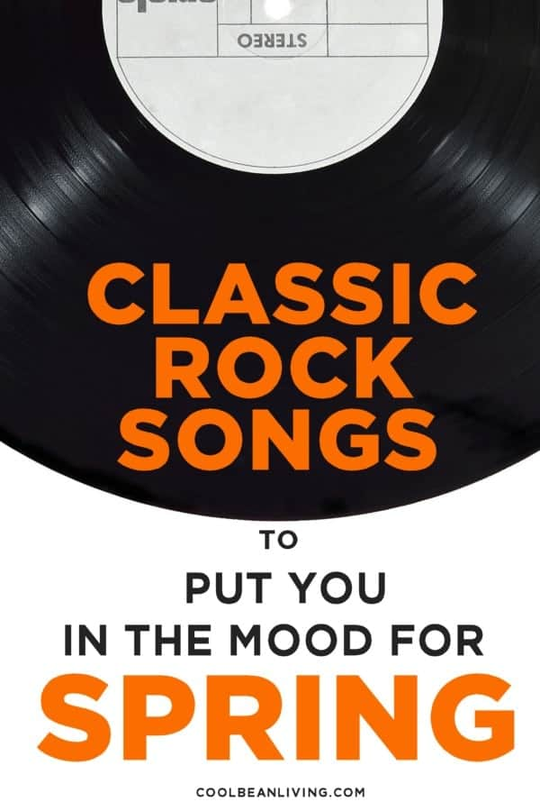 Classic rock songs for spring