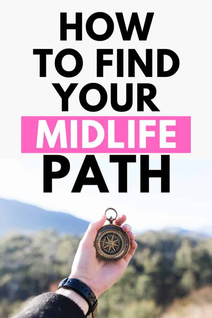 How To Find Your Midlife Path
