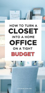 How To Turn a Closet Into a Home Office On a Tight Budget
