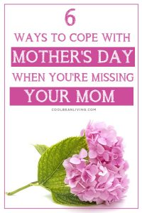 Mother's Day Without Your Mom
