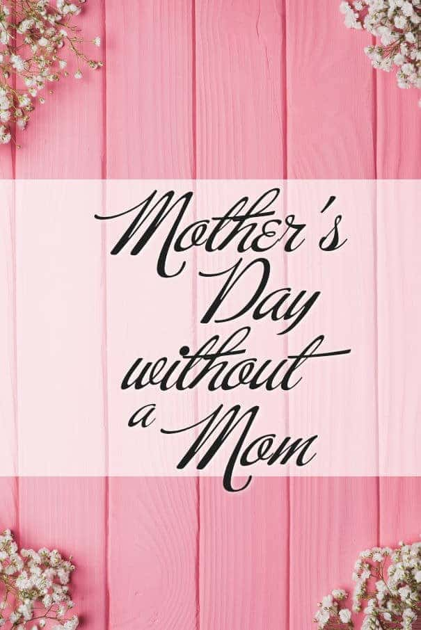 Mother's Day Without a Mother