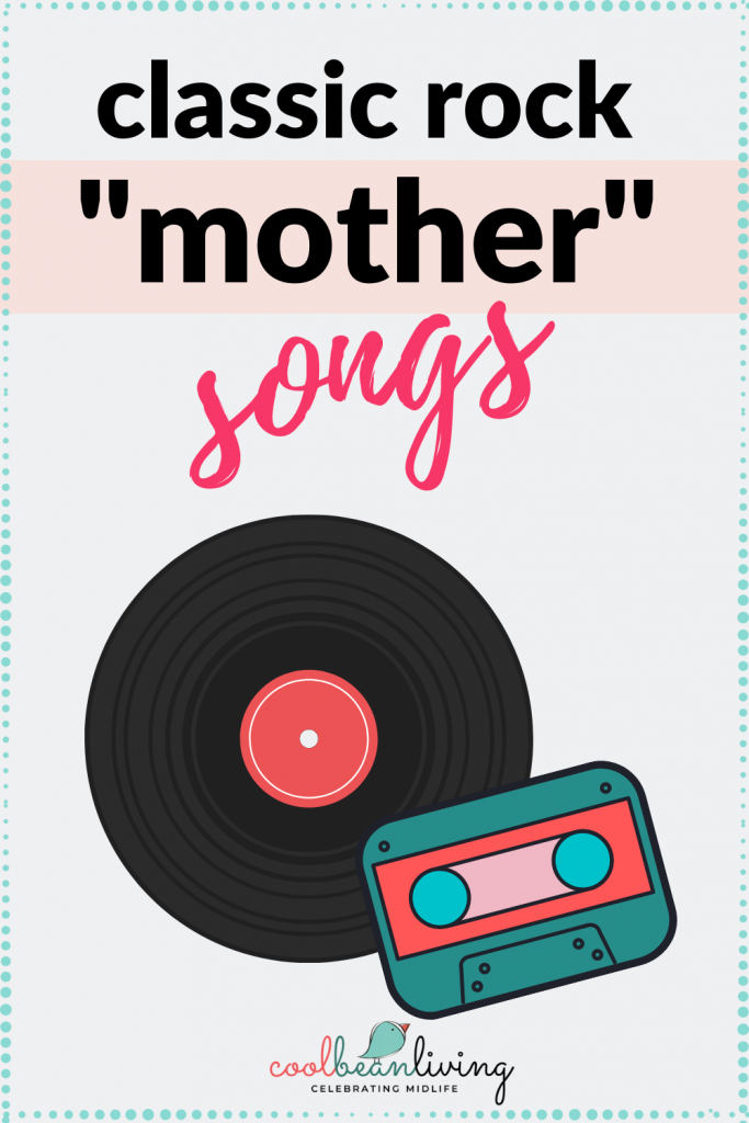 Classic Rock Mother Songs