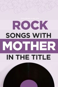 Songs With Mother In The Title