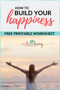 Build Your Happiness with Free Worksheet