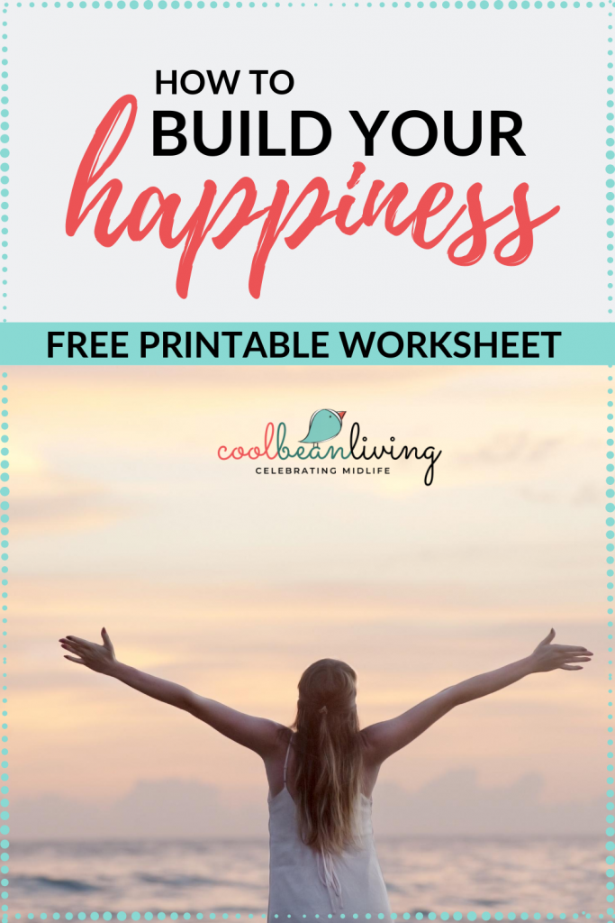 Build Your Happiness with Free Workbook