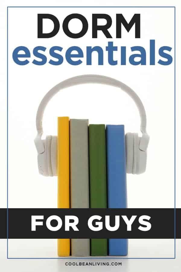 Dorm Room Essentials for College Guys