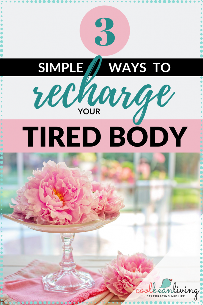 Simple Ways to Recharge Your Tired Body