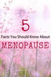 5 Facts You Should Know About Menopause