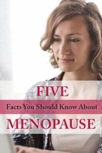 five facts you should know about menopause