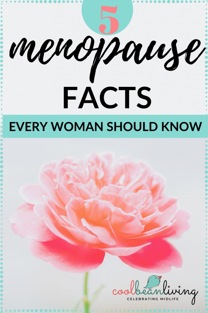 5 Facts About Menopause