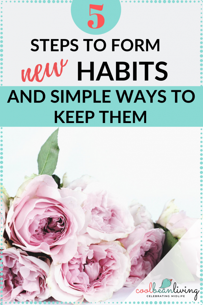 Simple Ways to Form and Keep New Habits
