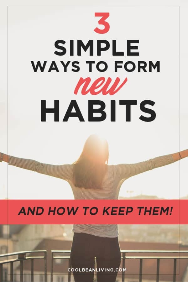 Simple Ways To Form New Habits