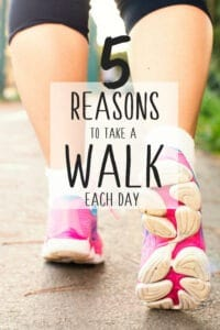 5 reasons to take a walk each day