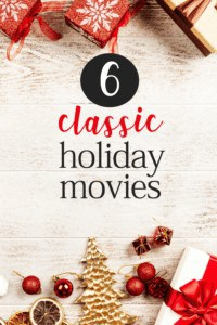6 Classic Holiday Movies