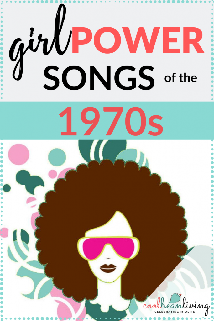 Girl Power Songs of the 70s
