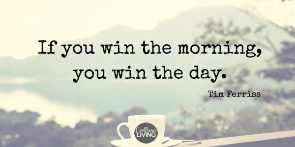 If you win the morning you win the day