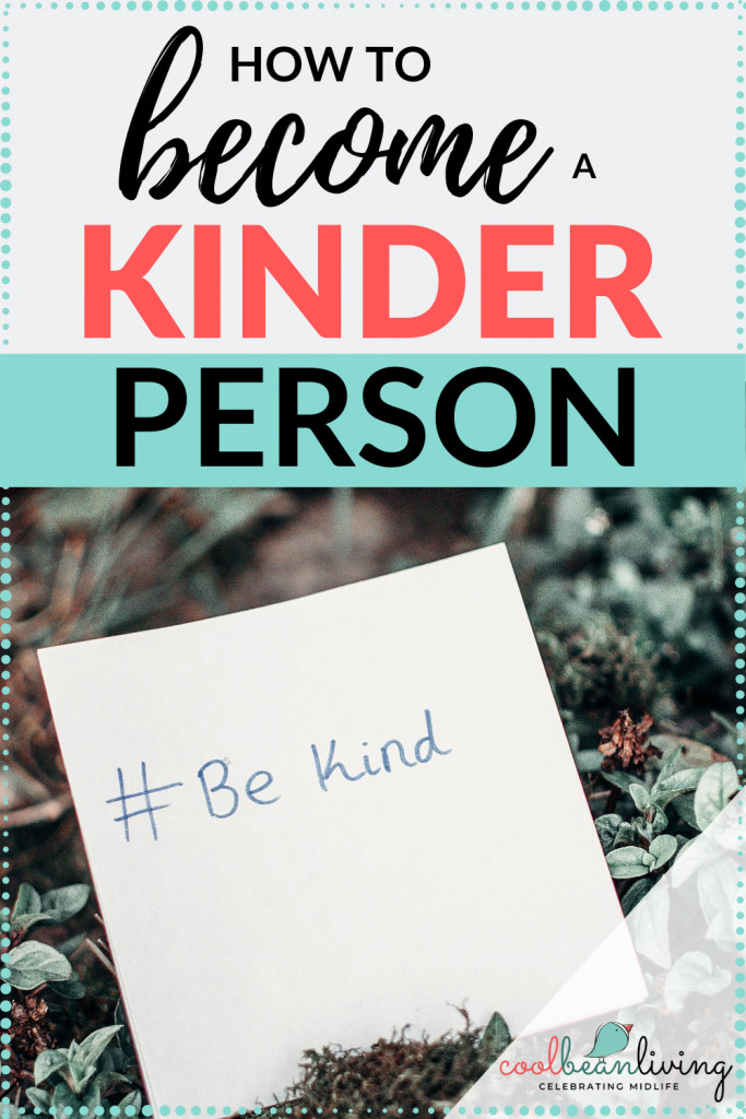 Become a Kinder Person