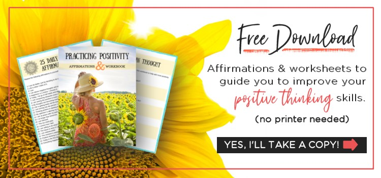 Practicing Positivity Free Download of Affirmations and Worksheets