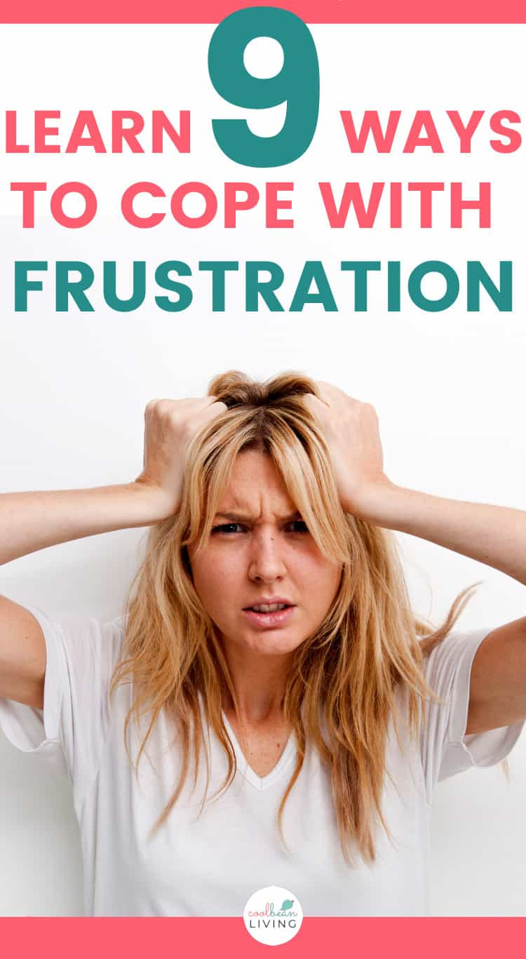 learn 9 ways to cope with frustration