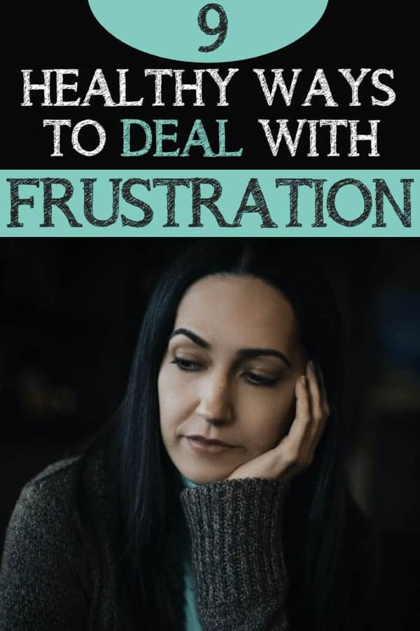 Healthy Ways to Deal with Frustration
