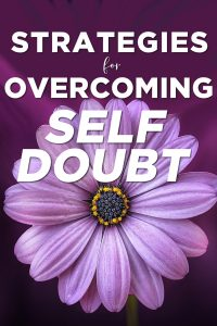 Strategies for Overcoming Self-Doubt