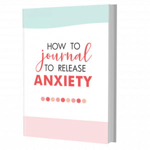 How To Journal To Release Anxiety