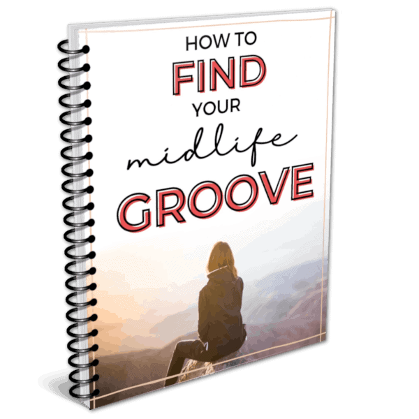 How to Find Your Midlife Groove
