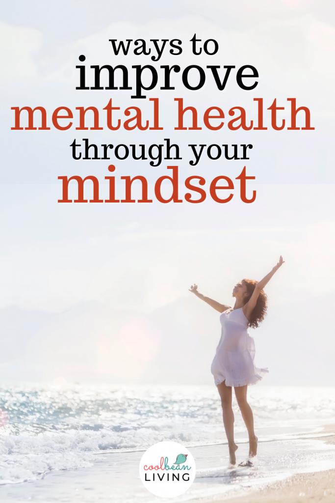 improve mental health through mindset