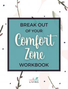 break free of your comfort zone