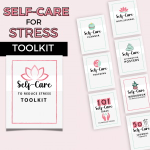 self-care for stress toolkit