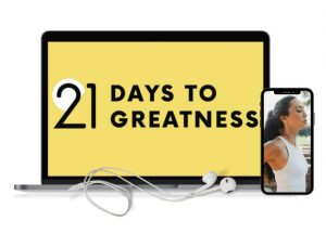 21 days to greatness